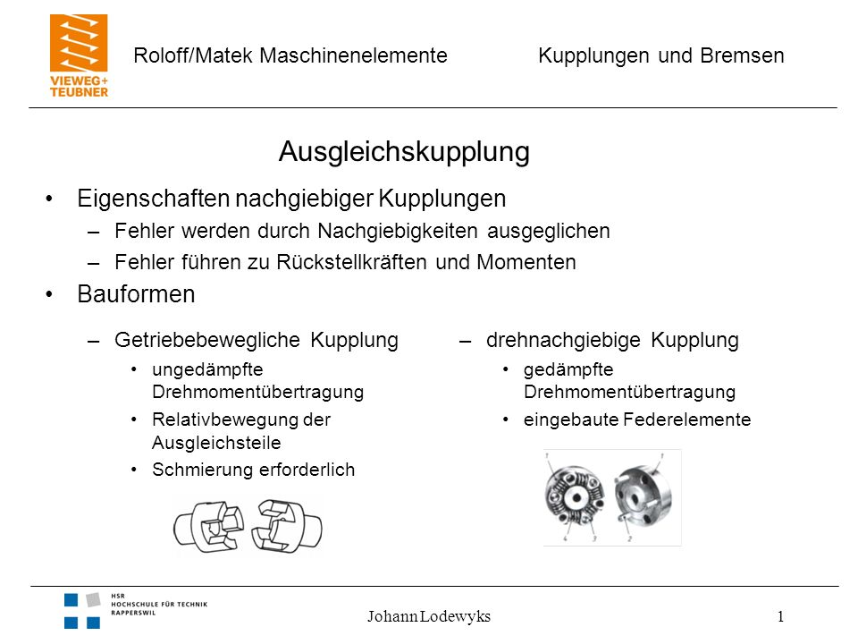 Ausgleichskupplung Eigenschaften nachgiebiger Kupplungen Bauformen