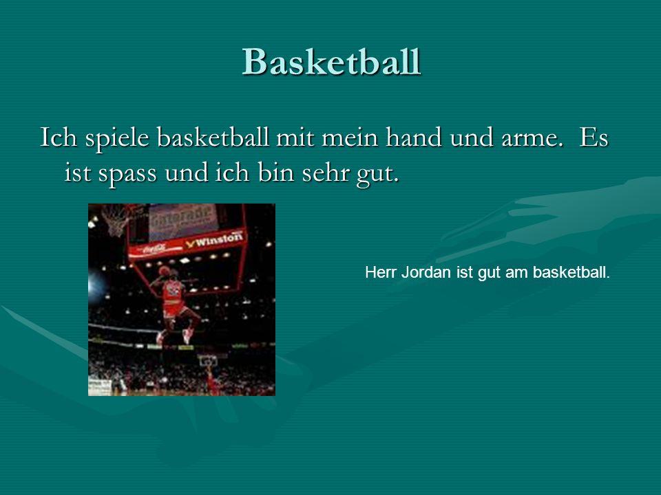 Basketball Ich spiele basketball mit mein hand und arme.