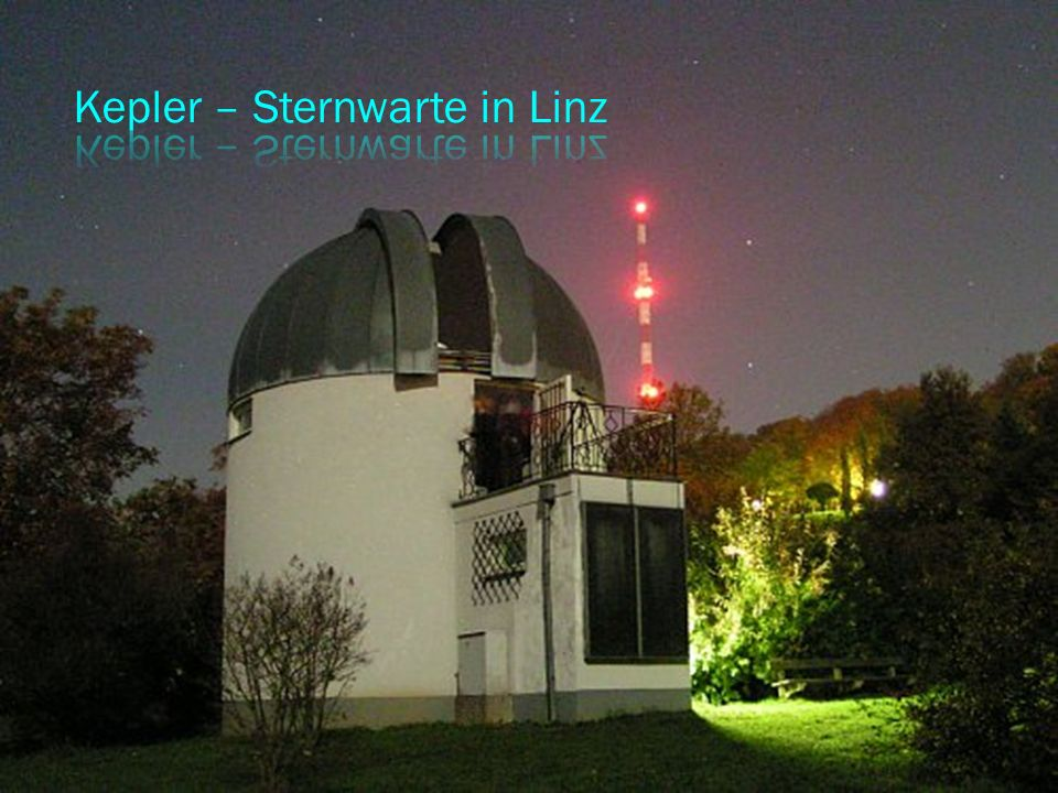 Kepler – Sternwarte in Linz