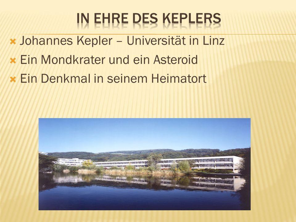 In Ehre des keplers Johannes Kepler – Universität in Linz