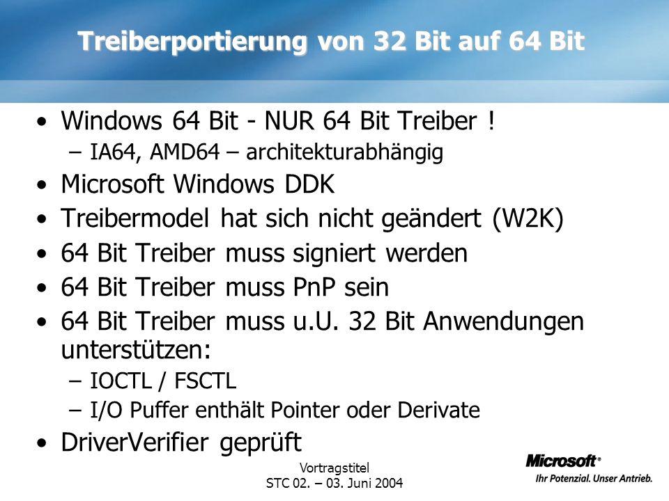 Treiberportierung von 32 Bit auf 64 Bit
