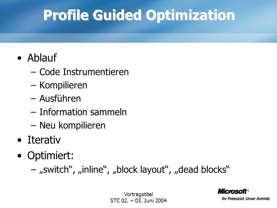 Profile Guided Optimization