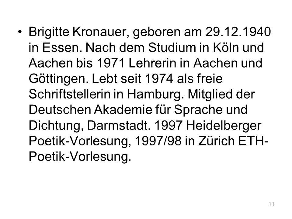 Brigitte Kronauer, geboren am 29. 12. 1940 in Essen