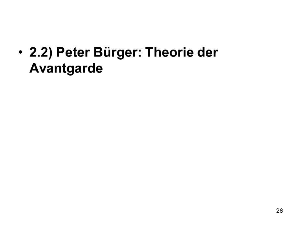 2.2) Peter Bürger: Theorie der Avantgarde