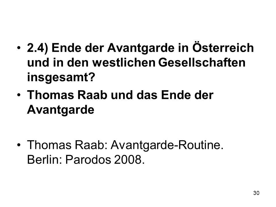 2.4) Ende der Avantgarde in Österreich und in den westlichen Gesellschaften insgesamt