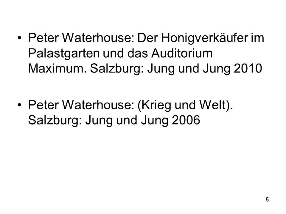 Peter Waterhouse: Der Honigverkäufer im Palastgarten und das Auditorium Maximum. Salzburg: Jung und Jung 2010