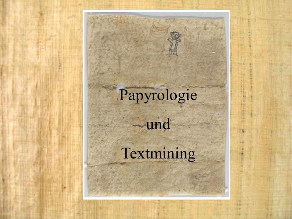 Papyrologie und Textmining