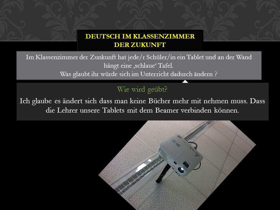 Deutsch im Klassenzimmer der Zukunft