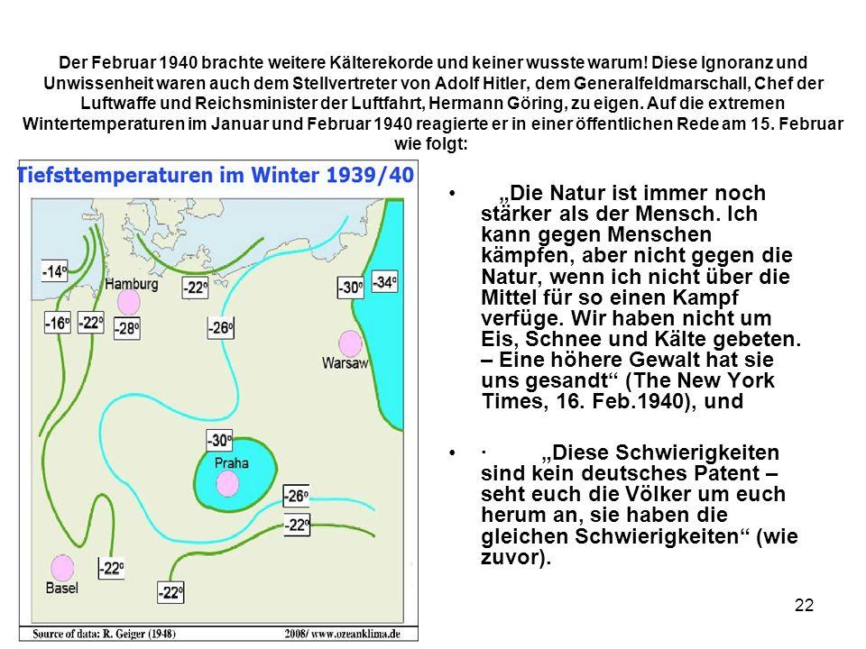 Der Februar 1940 brachte weitere Kälterekorde und keiner wusste warum