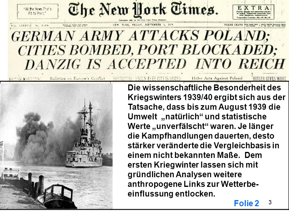"""Die wissenschaftliche Besonderheit des Kriegswinters 1939/40 ergibt sich aus der Tatsache, dass bis zum August 1939 die Umwelt """"natürlich und statistische Werte """"unverfälscht waren."""
