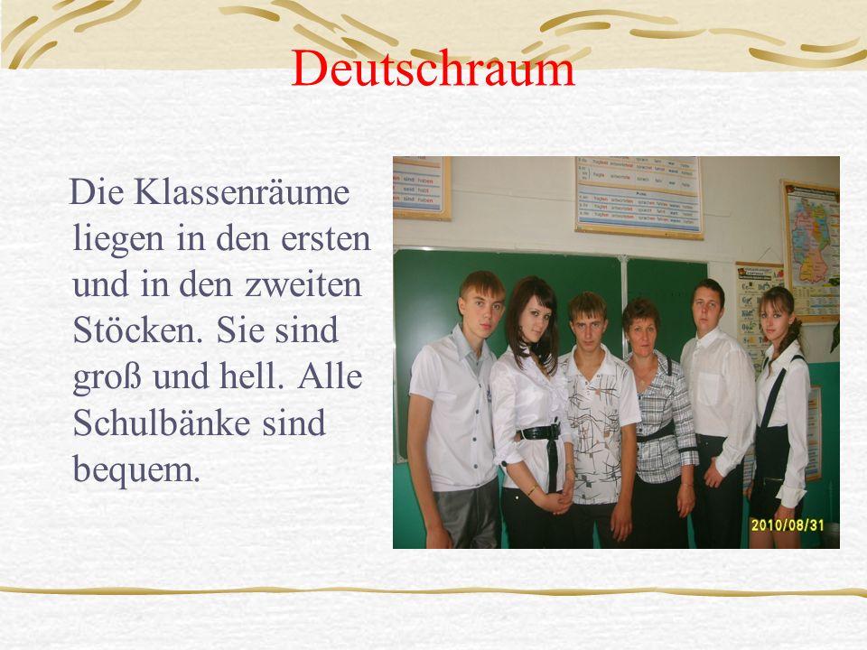 Deutschraum Die Klassenräume liegen in den ersten und in den zweiten Stöcken.