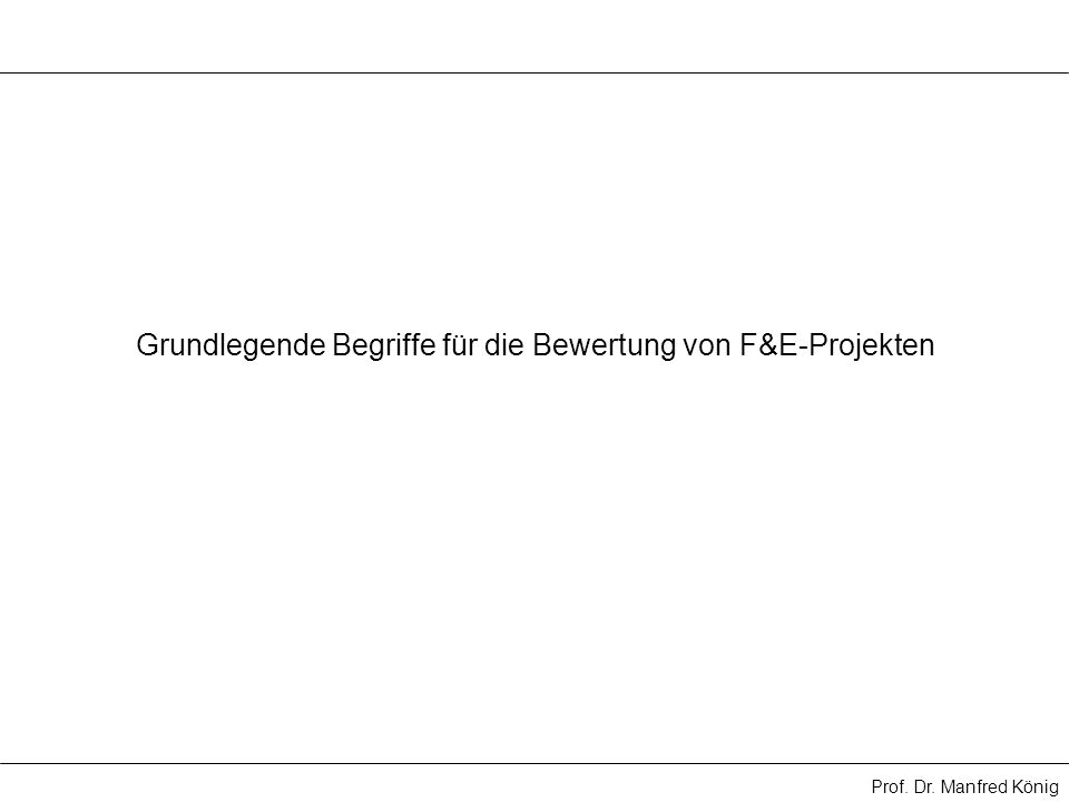 Grundlegende Begriffe für die Bewertung von F&E-Projekten