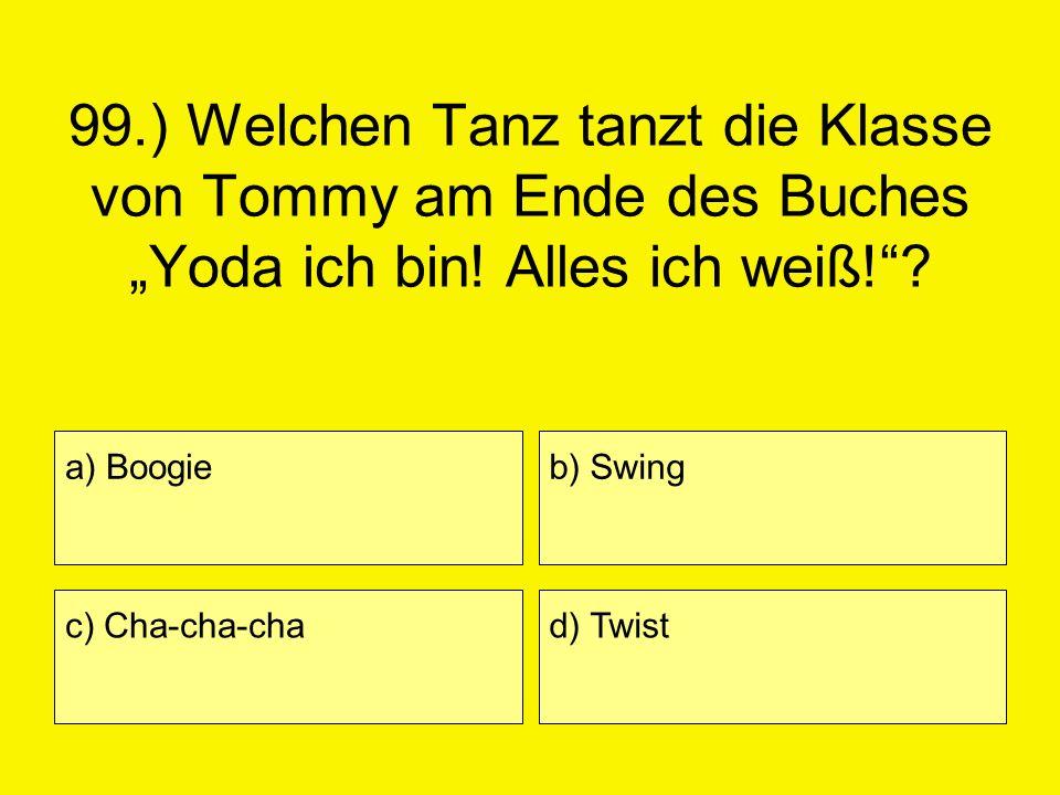 """99.) Welchen Tanz tanzt die Klasse von Tommy am Ende des Buches """"Yoda ich bin! Alles ich weiß!"""