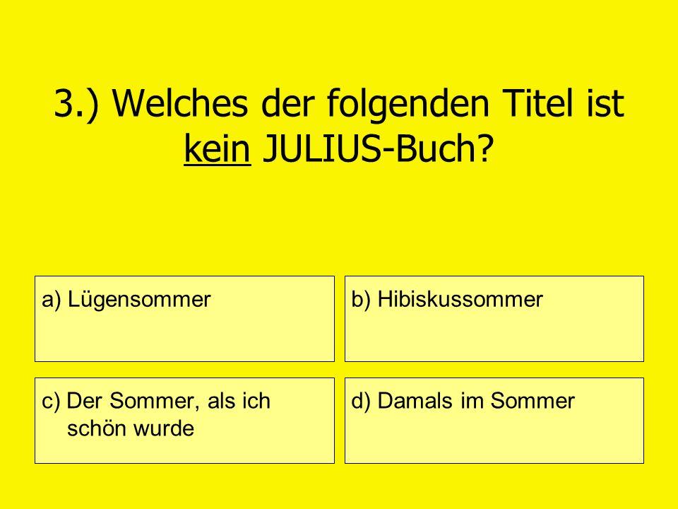 3.) Welches der folgenden Titel ist kein JULIUS-Buch