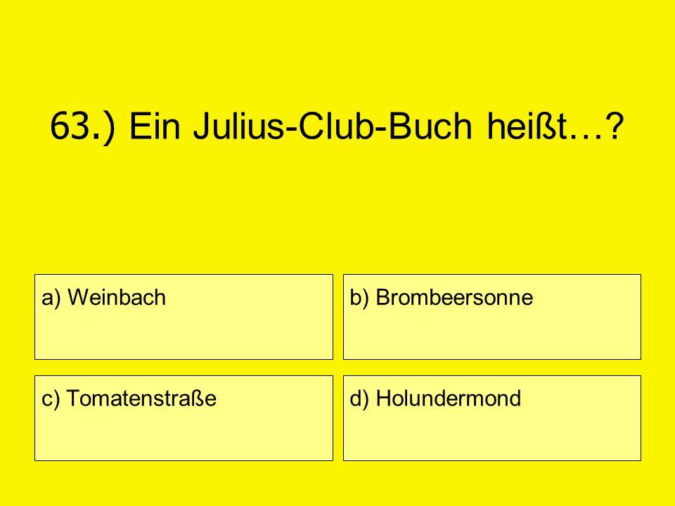 63.) Ein Julius-Club-Buch heißt…