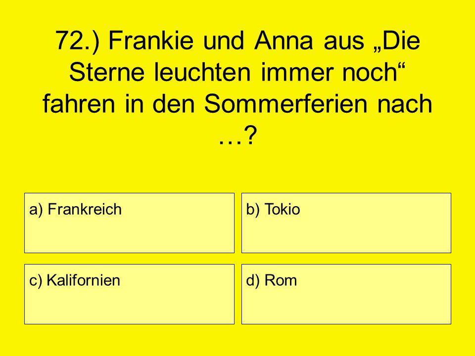 """72.) Frankie und Anna aus """"Die Sterne leuchten immer noch fahren in den Sommerferien nach …"""