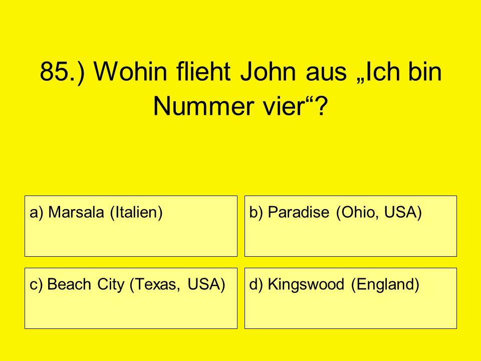 """85.) Wohin flieht John aus """"Ich bin Nummer vier"""