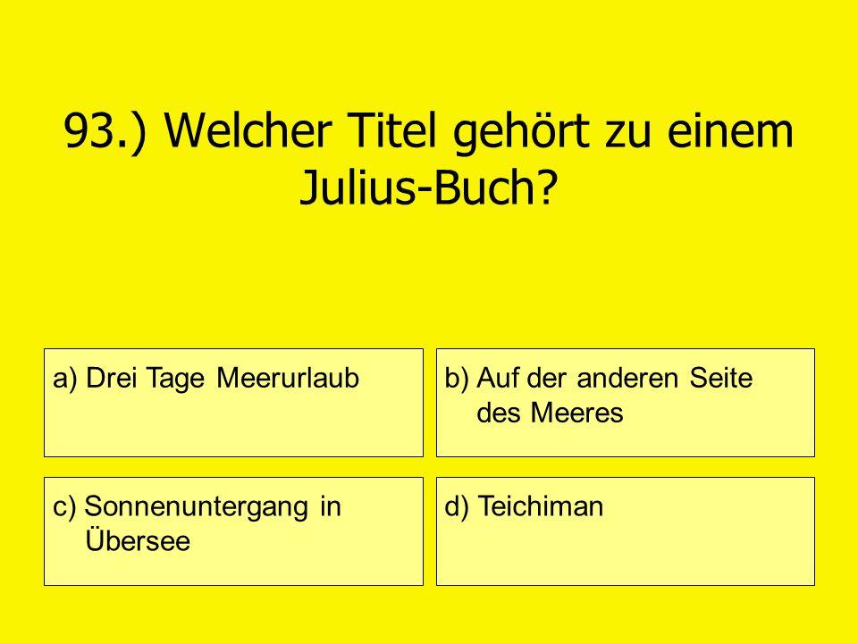 93.) Welcher Titel gehört zu einem Julius-Buch