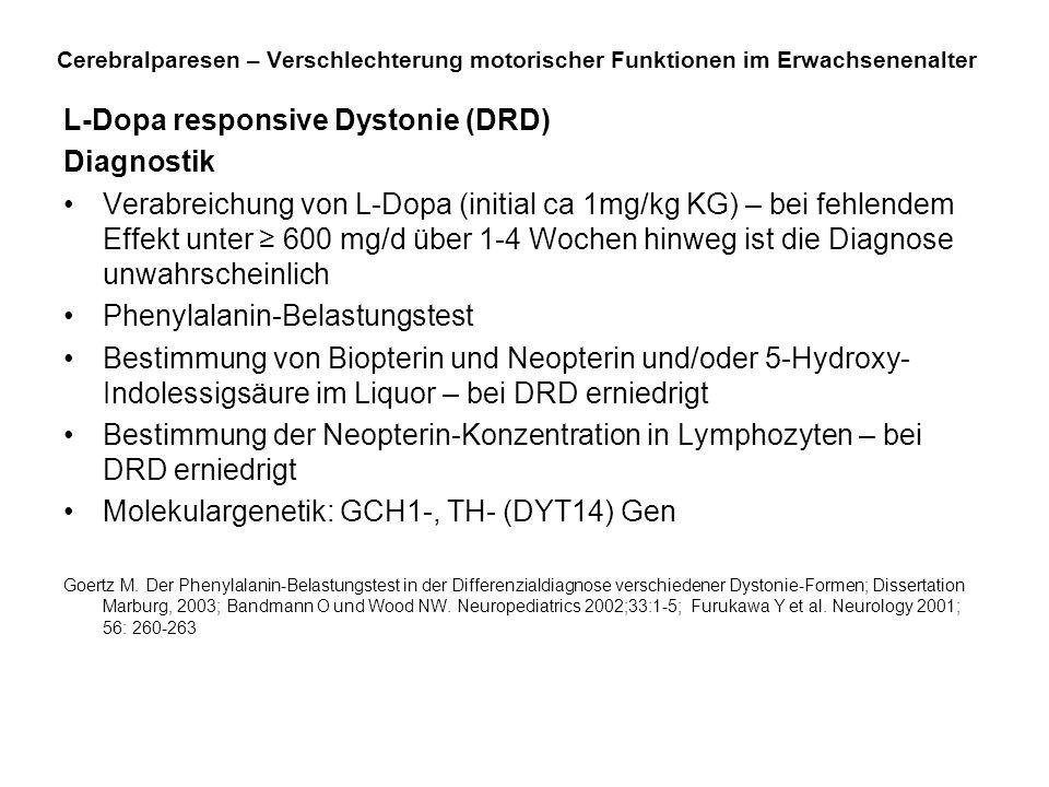 L-Dopa responsive Dystonie (DRD) Diagnostik