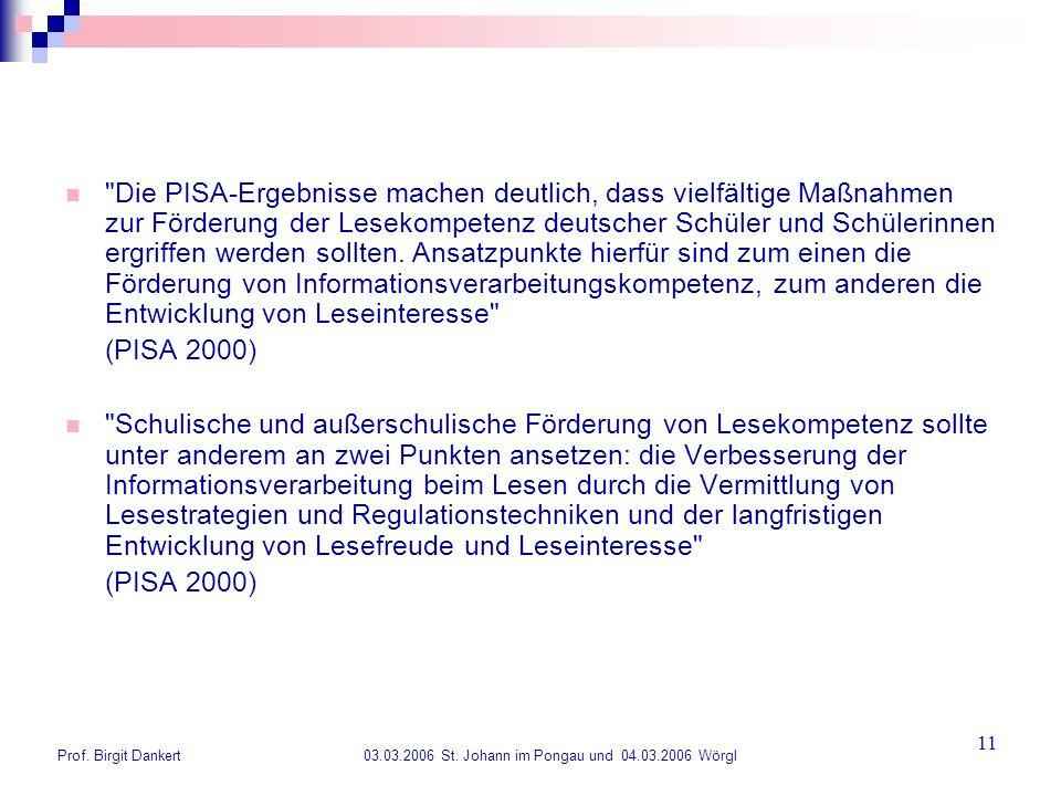 Die PISA-Ergebnisse machen deutlich, dass vielfältige Maßnahmen zur Förderung der Lesekompetenz deutscher Schüler und Schülerinnen ergriffen werden sollten. Ansatzpunkte hierfür sind zum einen die Förderung von Informationsverarbeitungskompetenz, zum anderen die Entwicklung von Leseinteresse