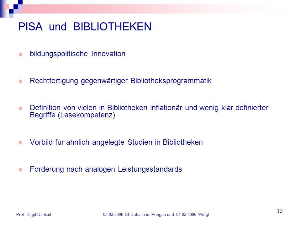 PISA und BIBLIOTHEKEN bildungspolitische Innovation
