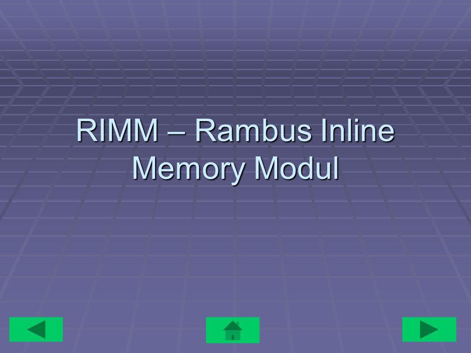 RIMM – Rambus Inline Memory Modul