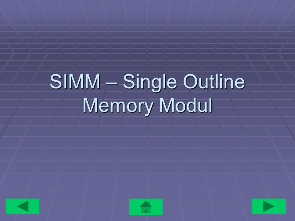 SIMM – Single Outline Memory Modul