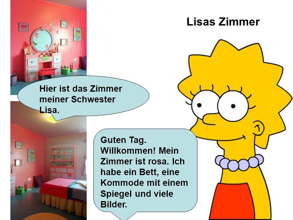 Lisas Zimmer Hier ist das Zimmer meiner Schwester Lisa.