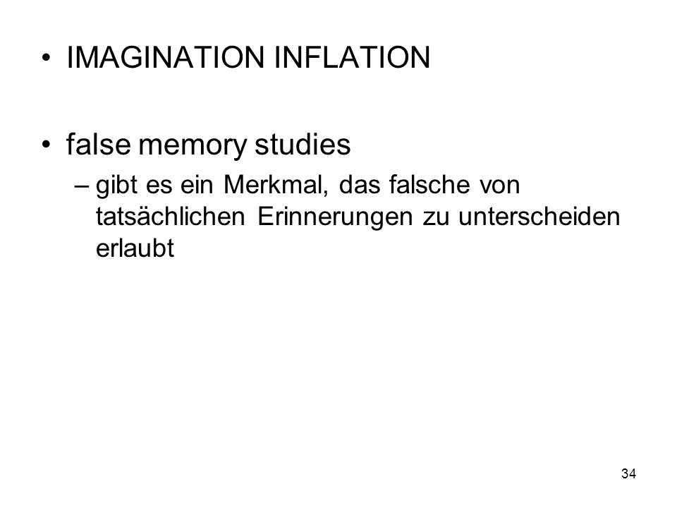 IMAGINATION INFLATION false memory studies