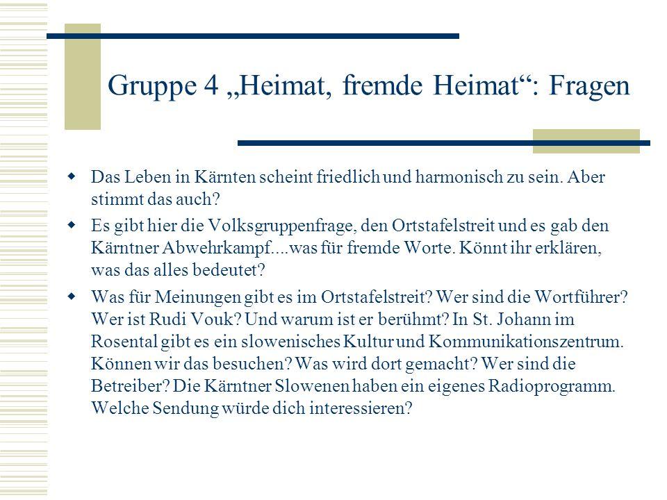 """Gruppe 4 """"Heimat, fremde Heimat : Fragen"""