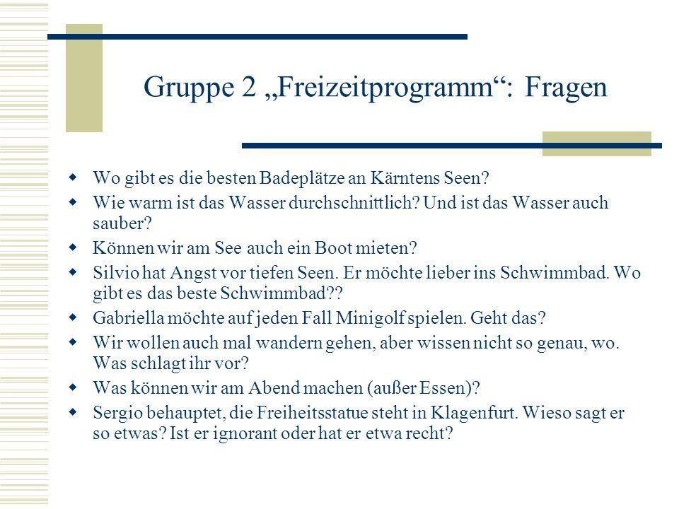 """Gruppe 2 """"Freizeitprogramm : Fragen"""