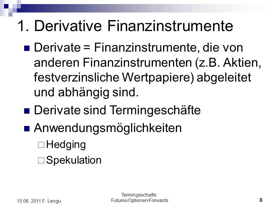 1. Derivative Finanzinstrumente
