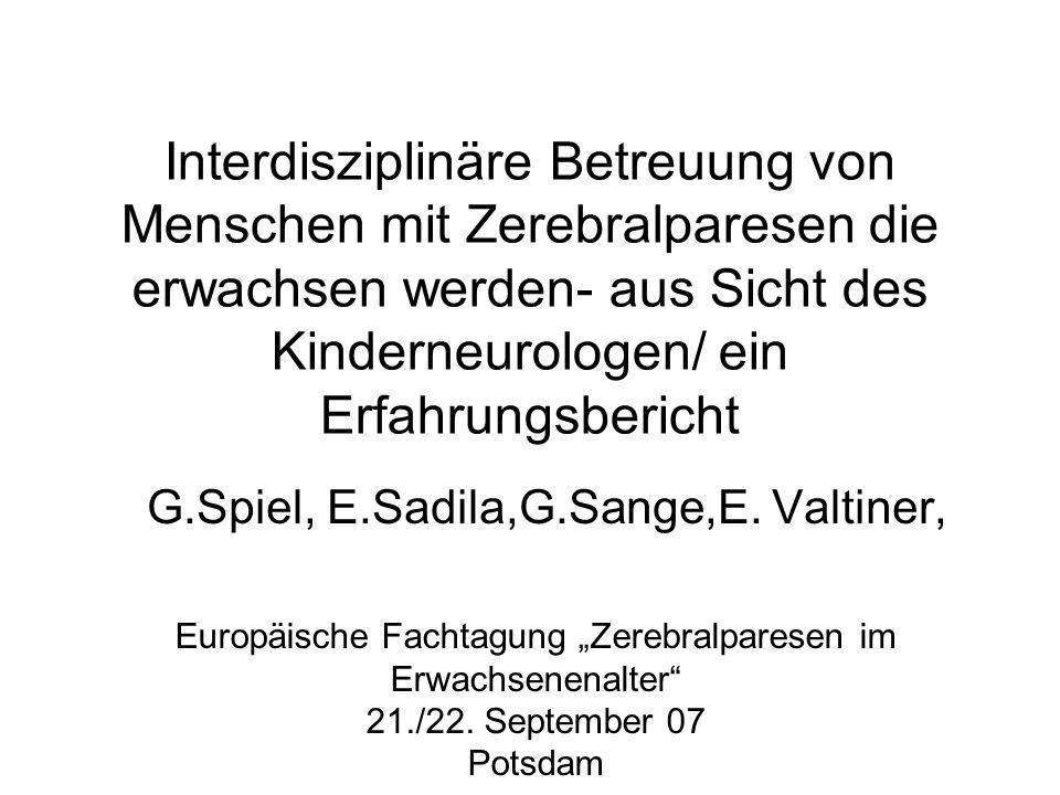 G.Spiel, E.Sadila,G.Sange,E. Valtiner,