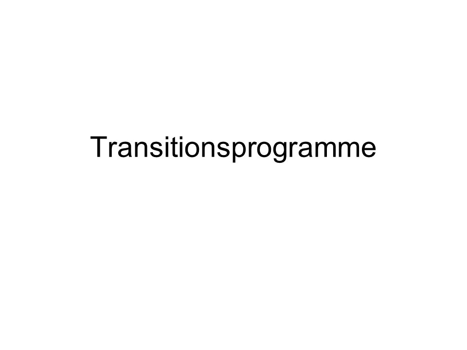 Transitionsprogramme