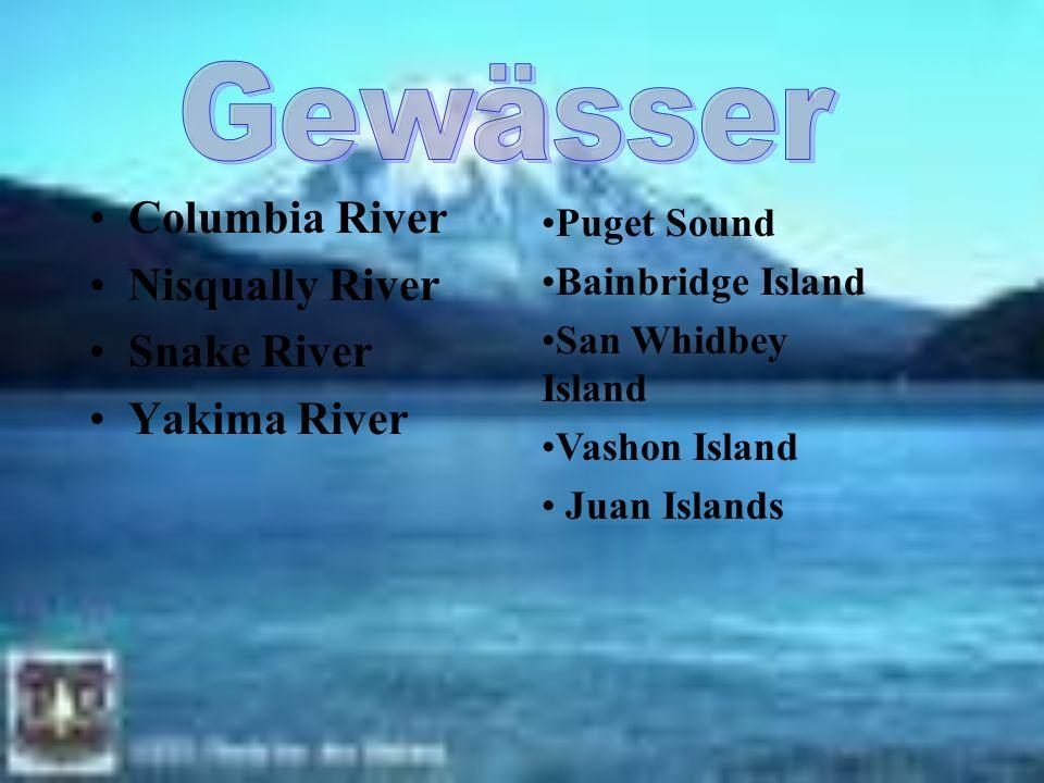 Gewässer Columbia River Nisqually River Snake River Yakima River