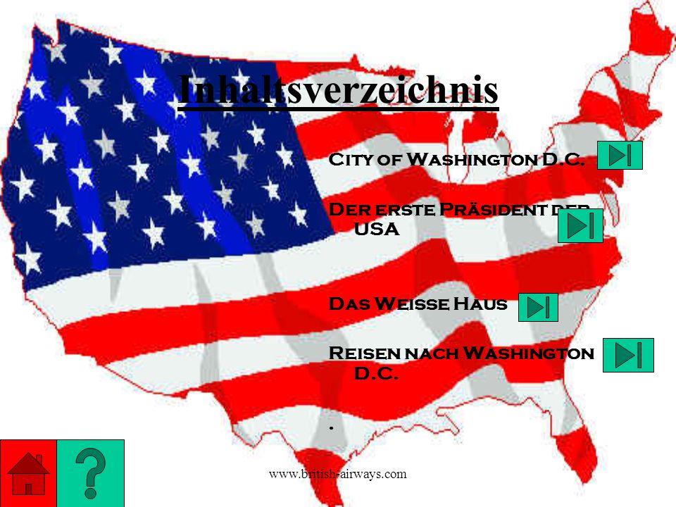 Inhaltsverzeichnis City of Washington D.C. Der erste Präsident der USA