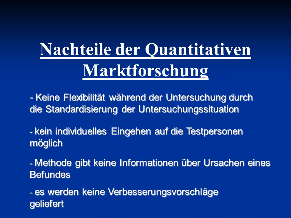 Nachteile der Quantitativen Marktforschung