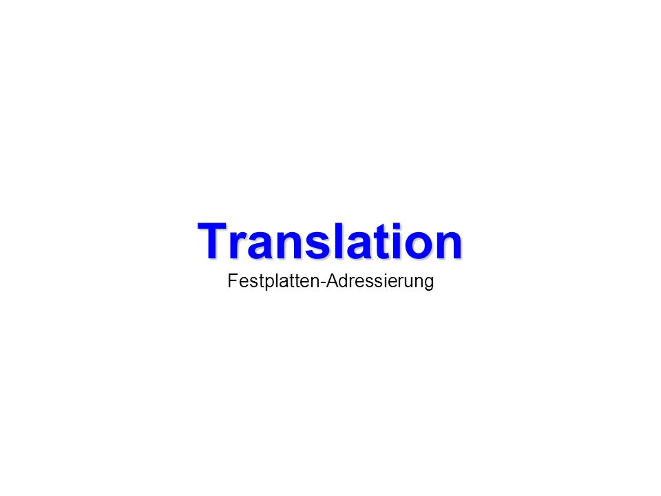 Translation Festplatten-Adressierung