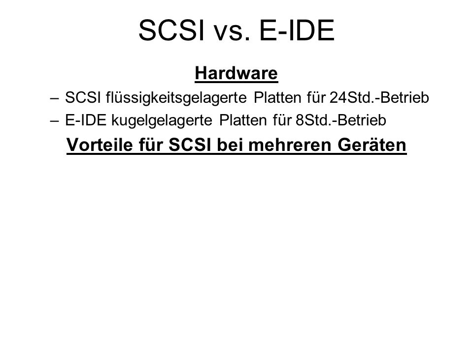 Vorteile für SCSI bei mehreren Geräten