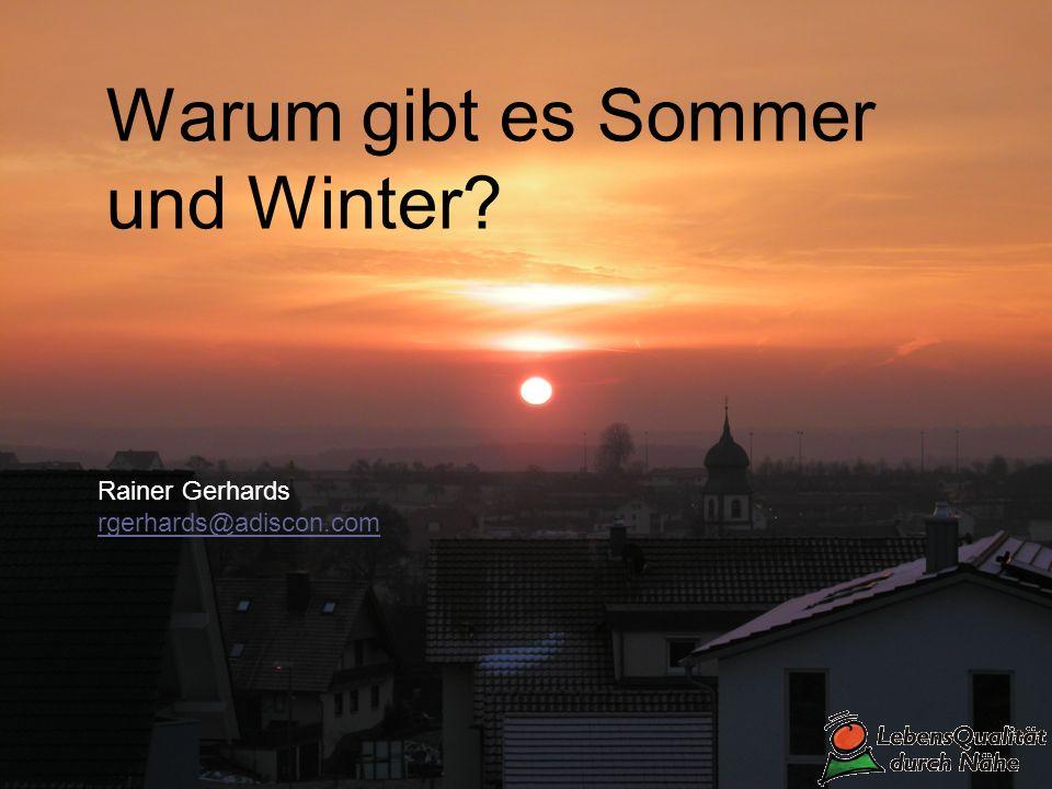 Warum gibt es Sommer und Winter