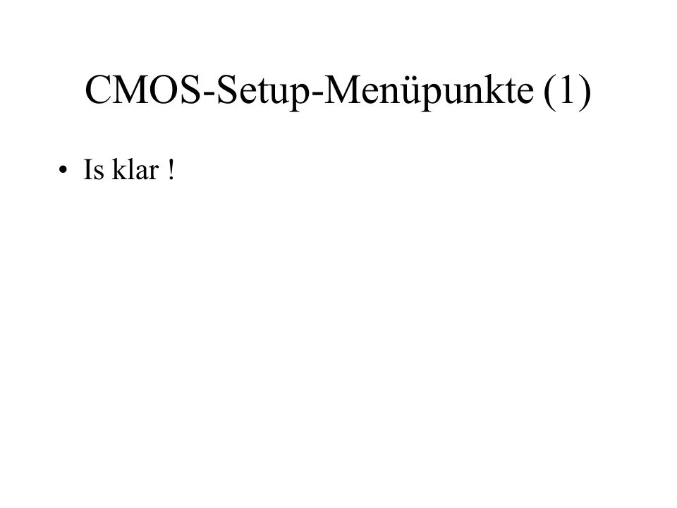 CMOS-Setup-Menüpunkte (1)