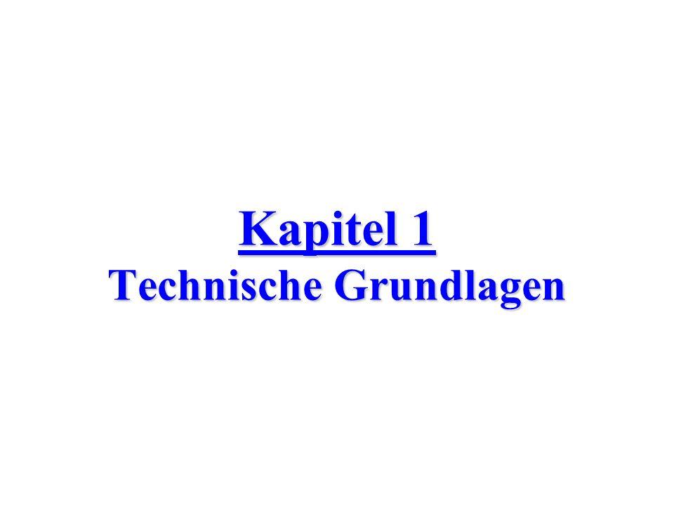 Kapitel 1 Technische Grundlagen