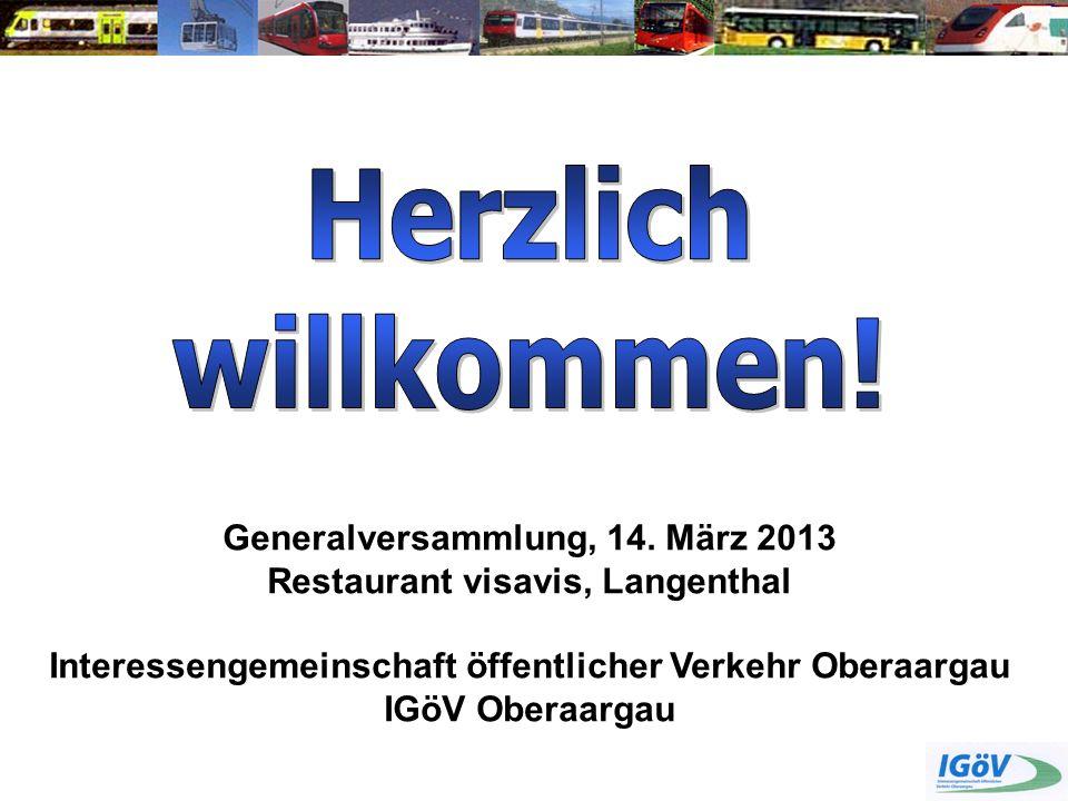 Herzlich willkommen! Generalversammlung, 14. März 2013