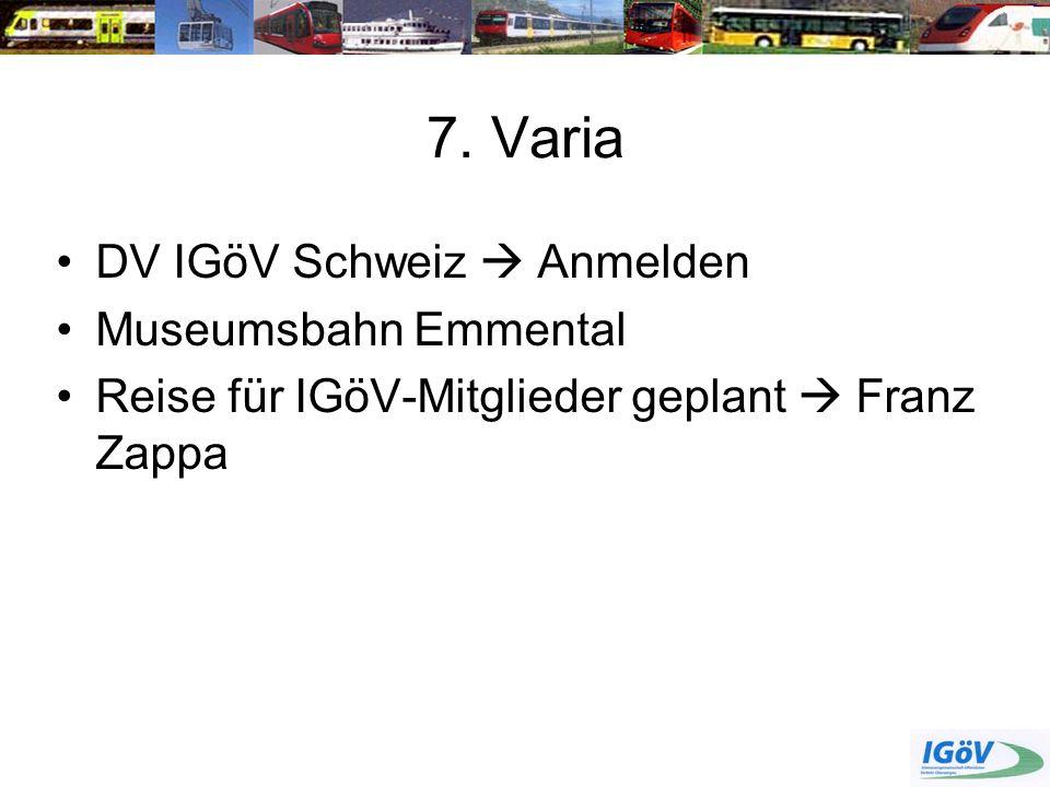 7. Varia DV IGöV Schweiz  Anmelden Museumsbahn Emmental