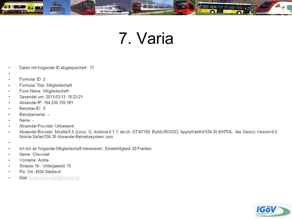 7. Varia Daten mit folgender ID abgespeichert: 17 Formular ID: 2
