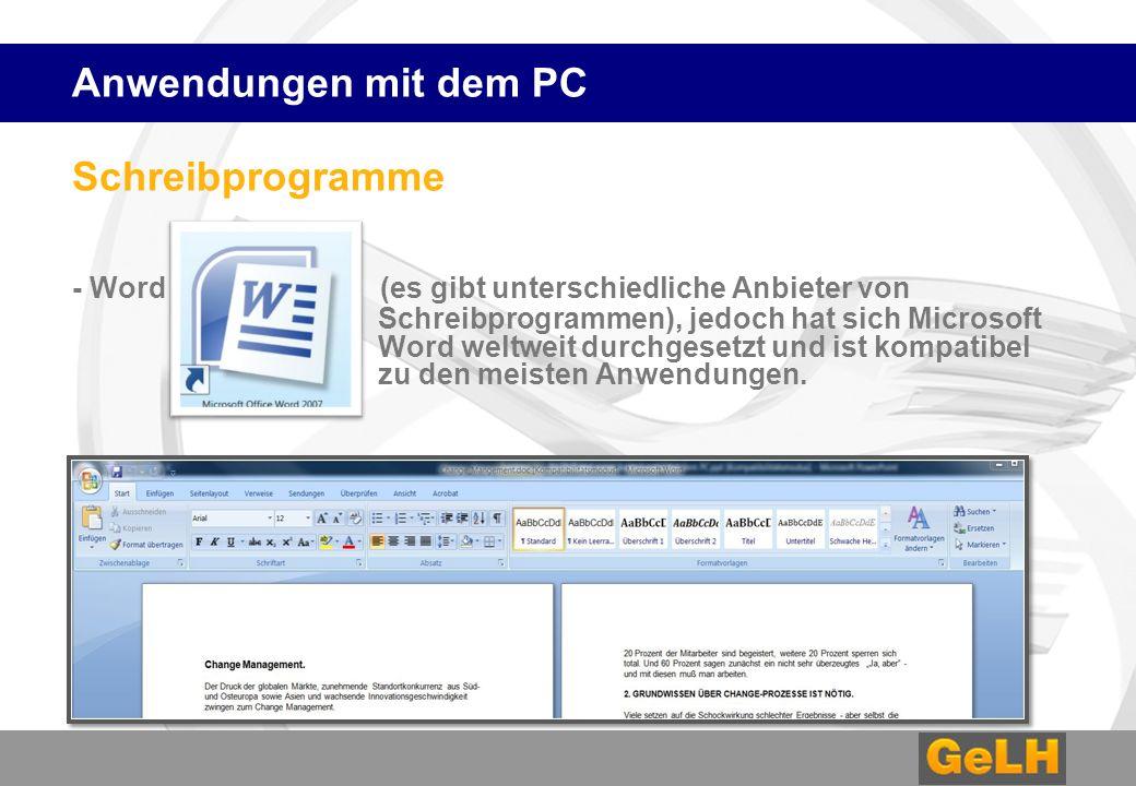 Anwendungen mit dem PC Schreibprogramme.