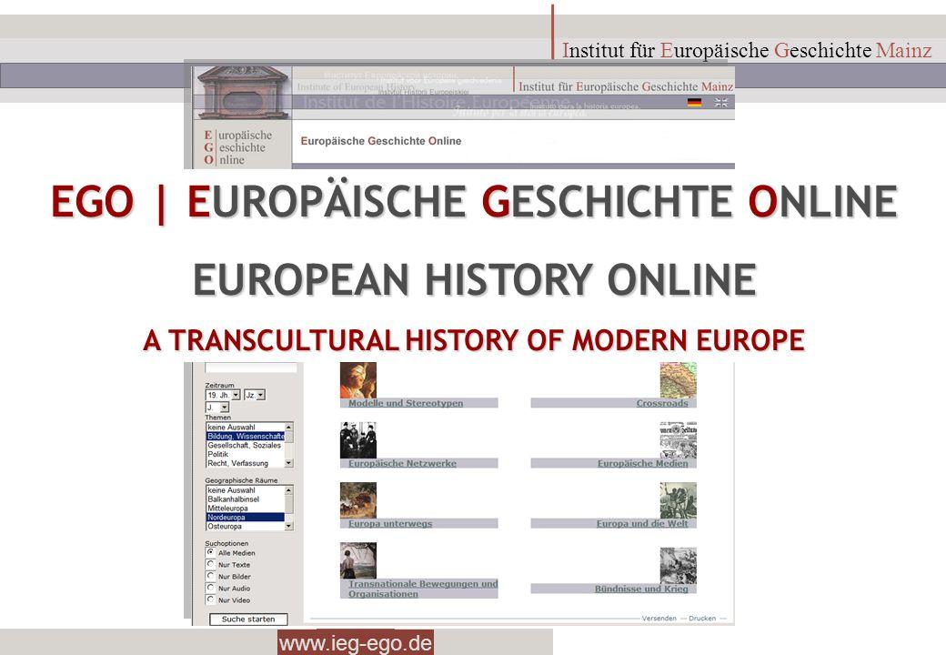 EGO | EUROPÄISCHE GESCHICHTE ONLINE EUROPEAN HISTORY ONLINE