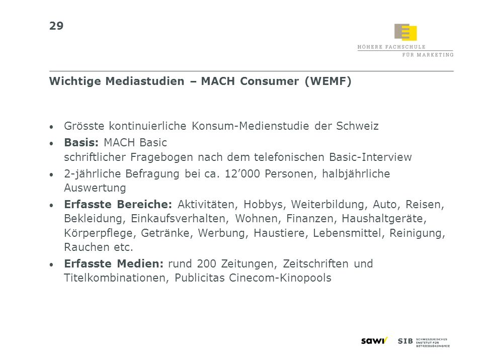 Wichtige Mediastudien – MACH Consumer (WEMF)