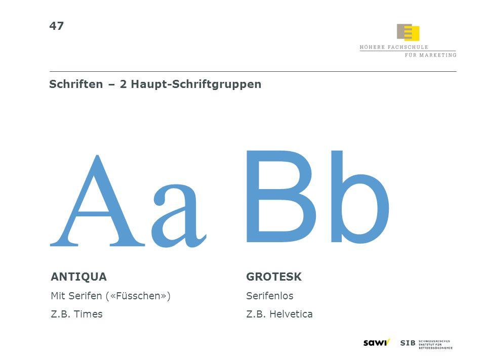 Schriften – 2 Haupt-Schriftgruppen