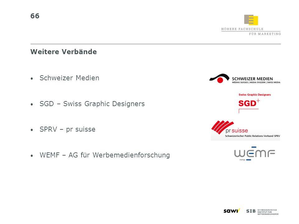 Weitere VerbändeSchweizer Medien.SGD – Swiss Graphic Designers.